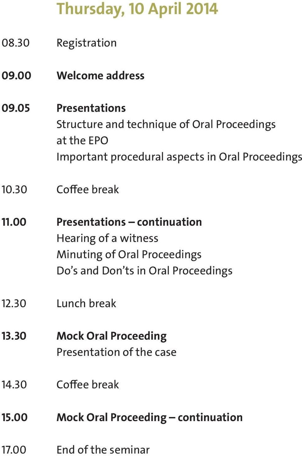 Proceedings 10.30 Coffee break 11.