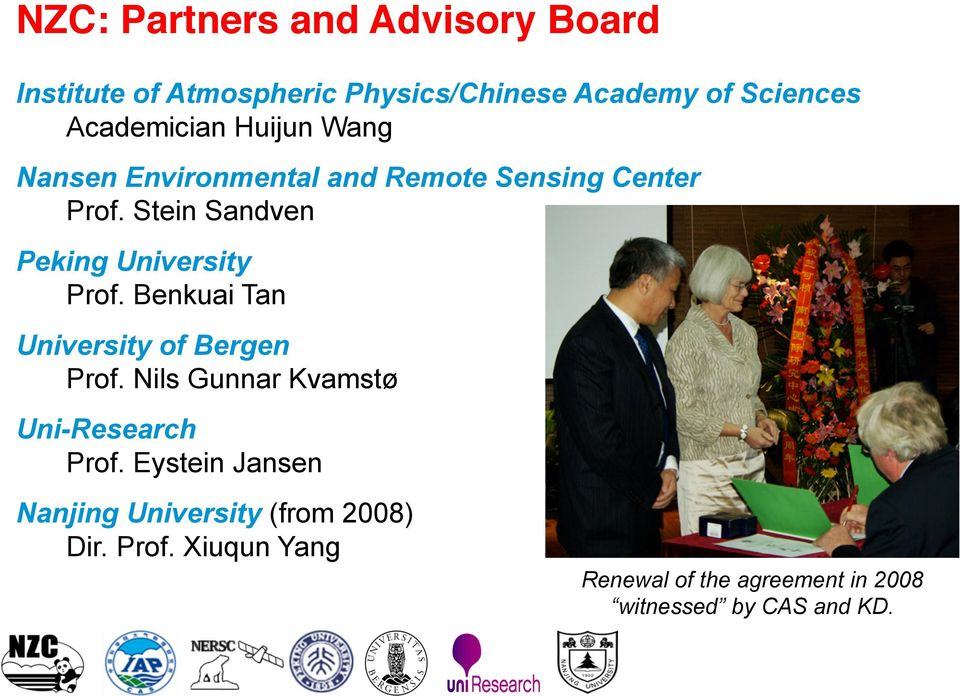 Stein Sandven Peking University Prof. Benkuai Tan University of Bergen Prof.