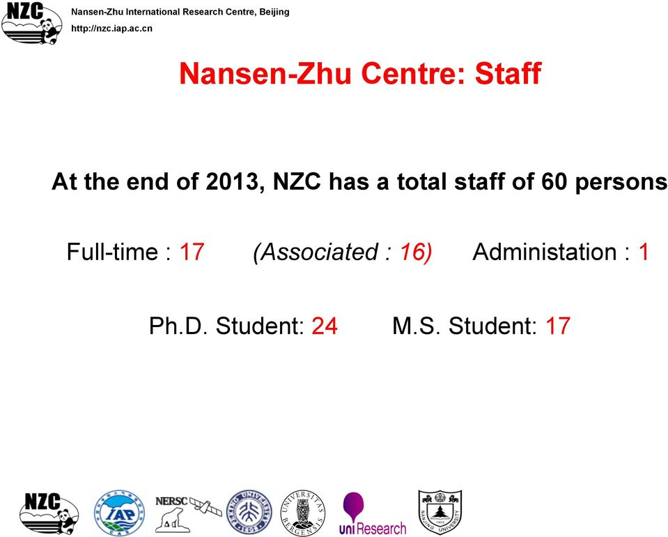 cn Nansen-Zhu Centre: Staff At the end of 2013, NZC has a