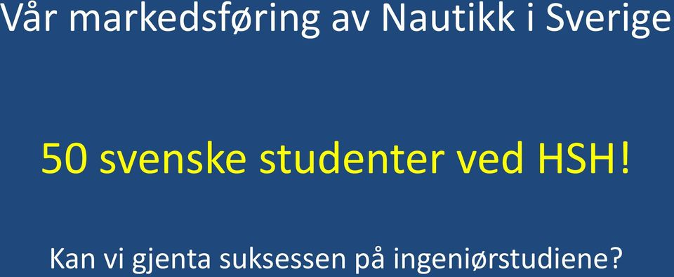 studenter ved HSH!