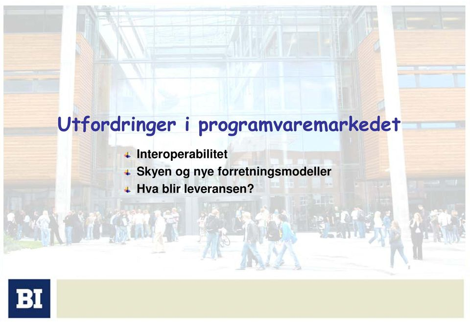 Interoperabilitet Skyen og