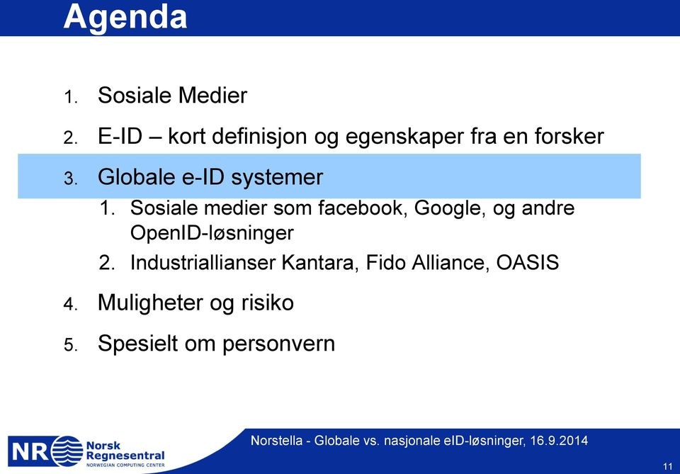 Globale e-id systemer 1.