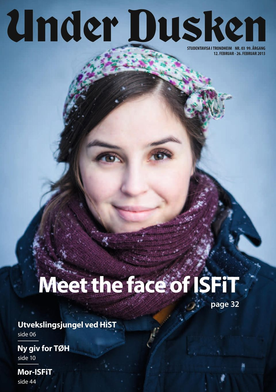 FEBRUAR 2013 Meet the face of ISFiT page 32
