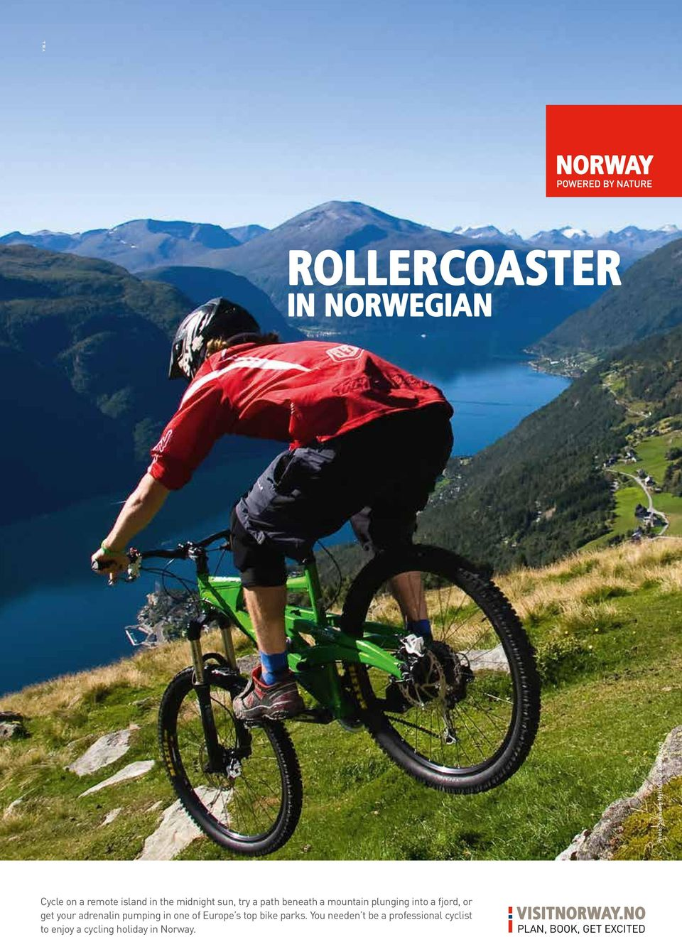 plunging into a fjord, or get your adrenalin pumping in one of Europe s top bike