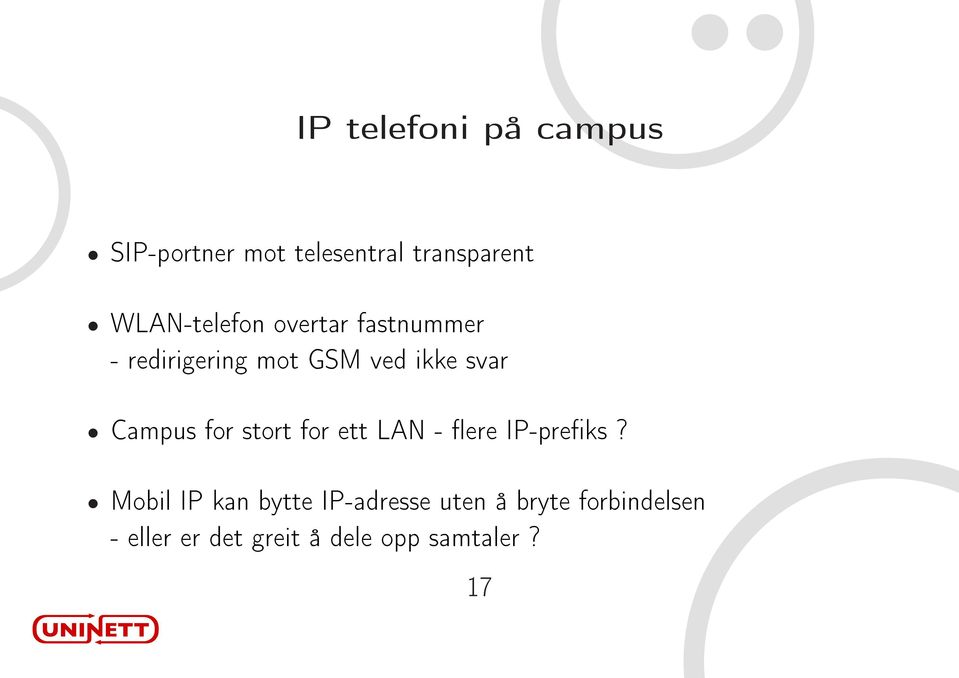 Campus for stort for ett LAN - ere IP-preks?