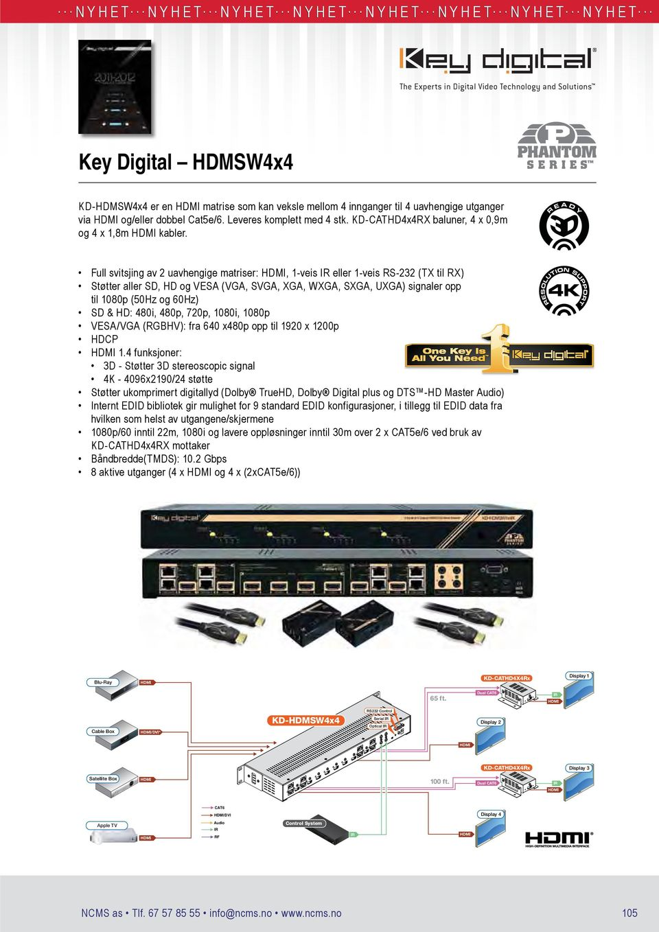/DVI Matrix Switcher capable of switching up to 4 /DVI Video Sources/Inputs to 4 independent Zones/Outputs via /DVI and CAT5e/6 with included (4) KD-CATHD4X4Rx Baluns Full svitsjing av 2 uavhengige