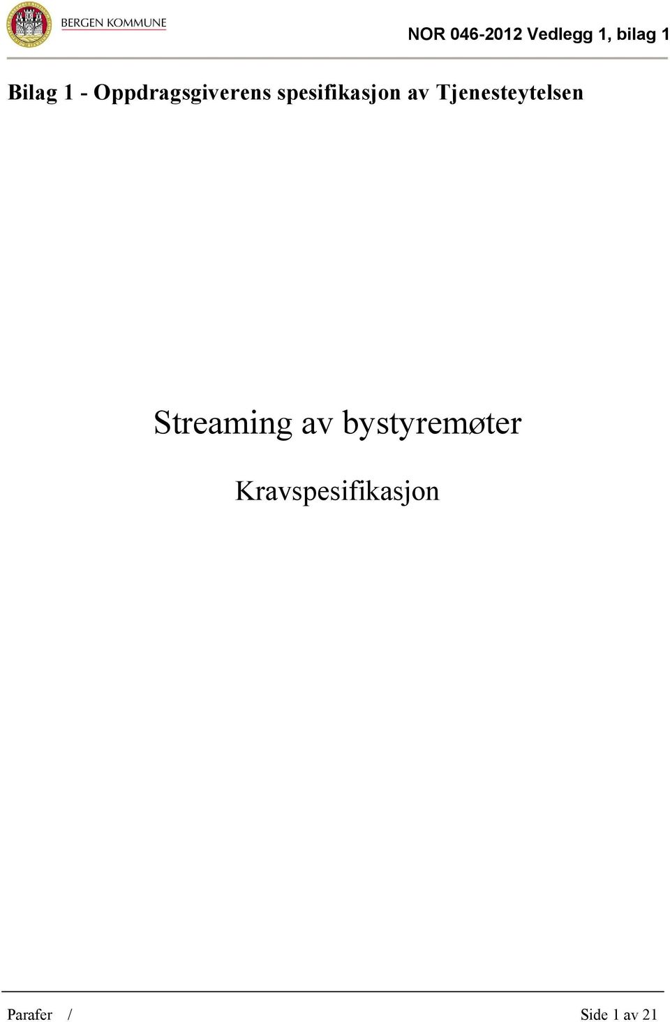 Tjenesteytelsen Streaming av