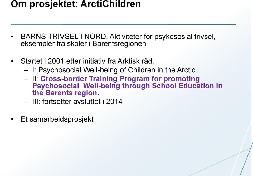 Well-being of Children in the Arctic.