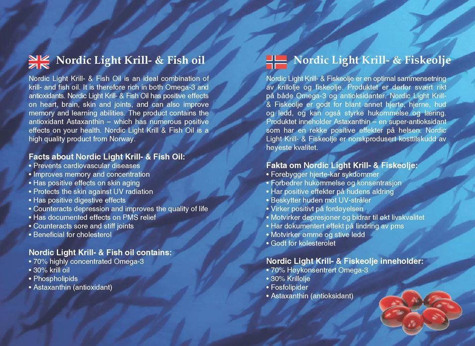 The product contains the antioxidant Astaxanthin which has numerous positive effects on your health. Nordic Light Krill & Fish Oil is a high quality product from Norway.