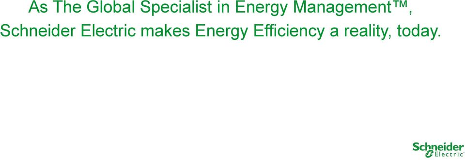 Schneider Electric makes