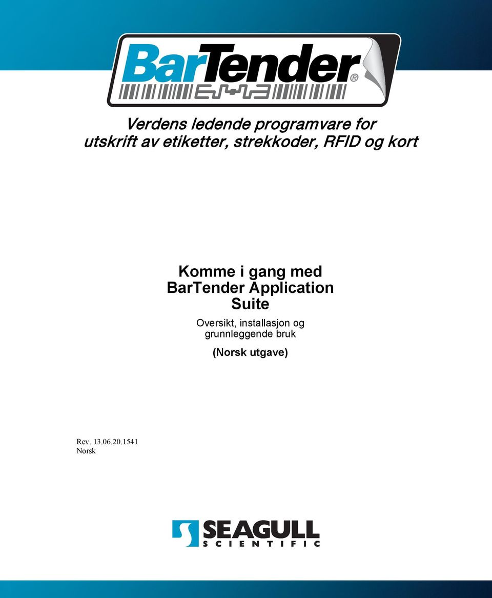 BarTender Application Suite Oversikt, installasjon