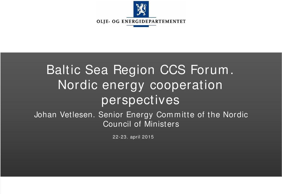 Nordic energy cooperation perspectives Johan