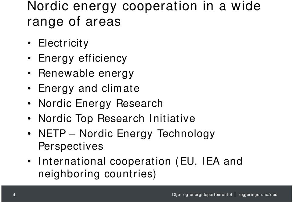 Nordic Top Research Initiative NETP Nordic Energy Technology