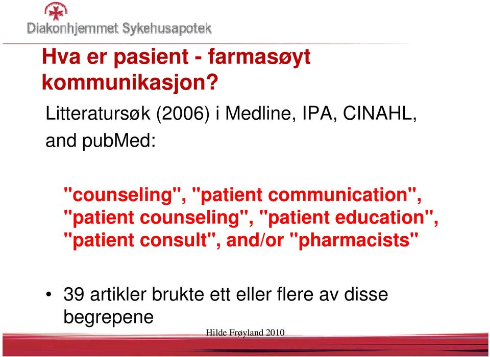 """counseling"", ""patient communication"", ""patient counseling"","