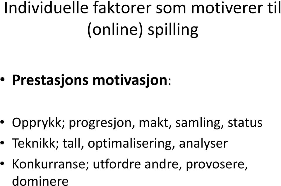 makt, samling, status Teknikk; tall, optimalisering,