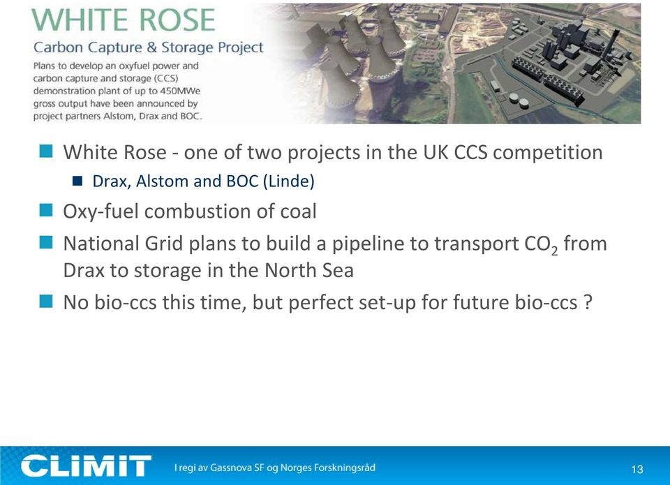 plans to build a pipeline to transport CO 2 from Drax to storage in