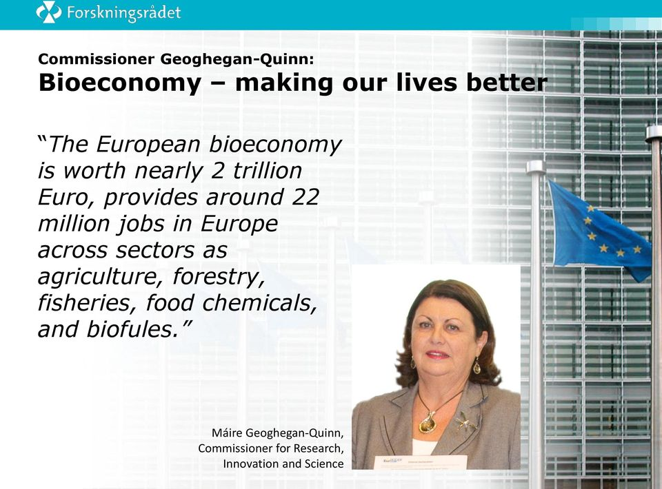 Europe across sectors as agriculture, forestry, fisheries, food chemicals, and