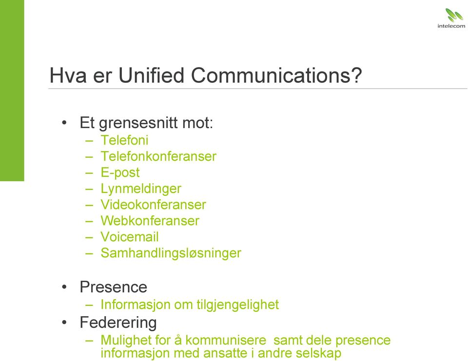 er Unified Communications?