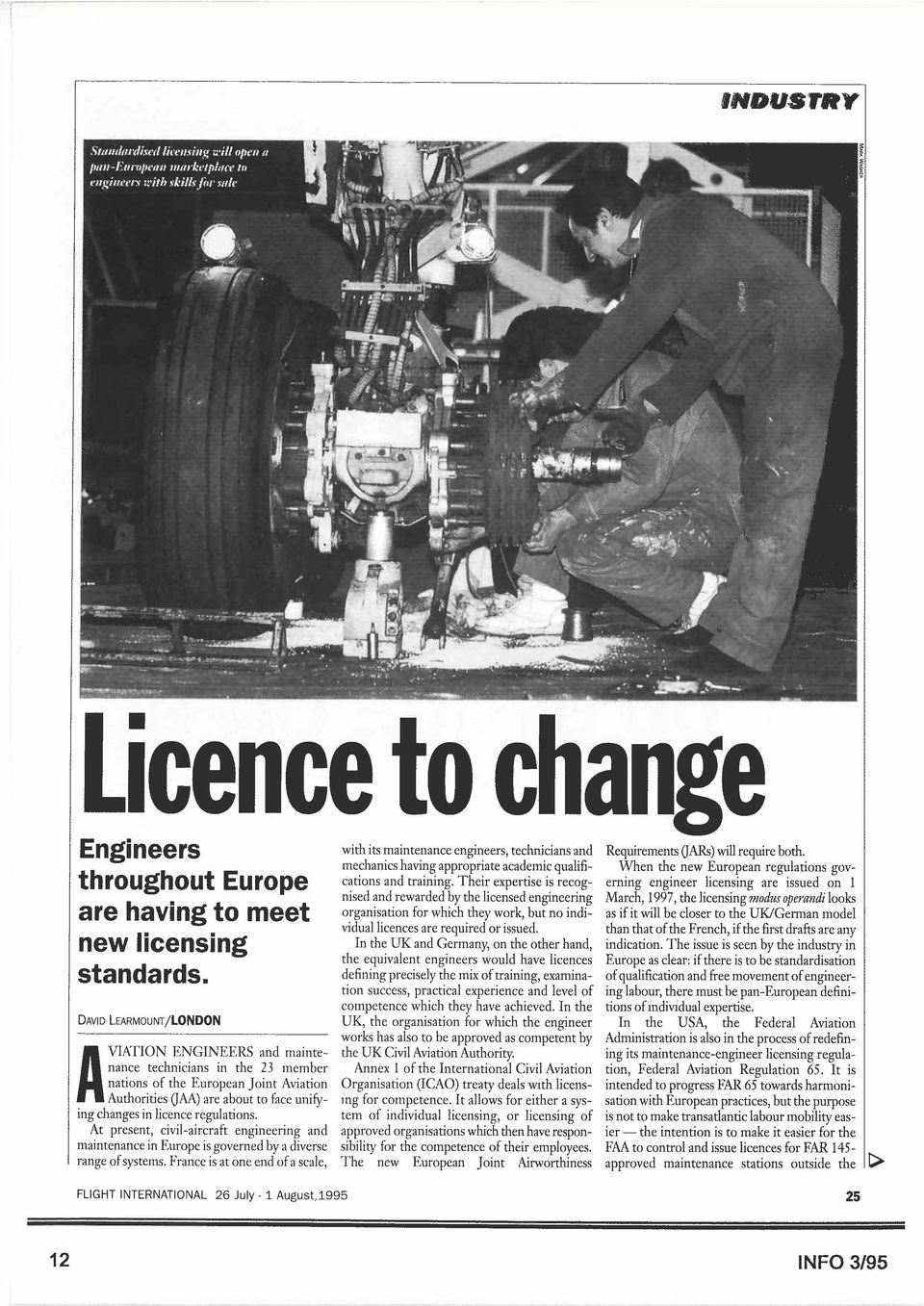 Their expertise is recog- erning engineer iicensing are issued on I nised and rewarded by the licensed engineering March, 1997.