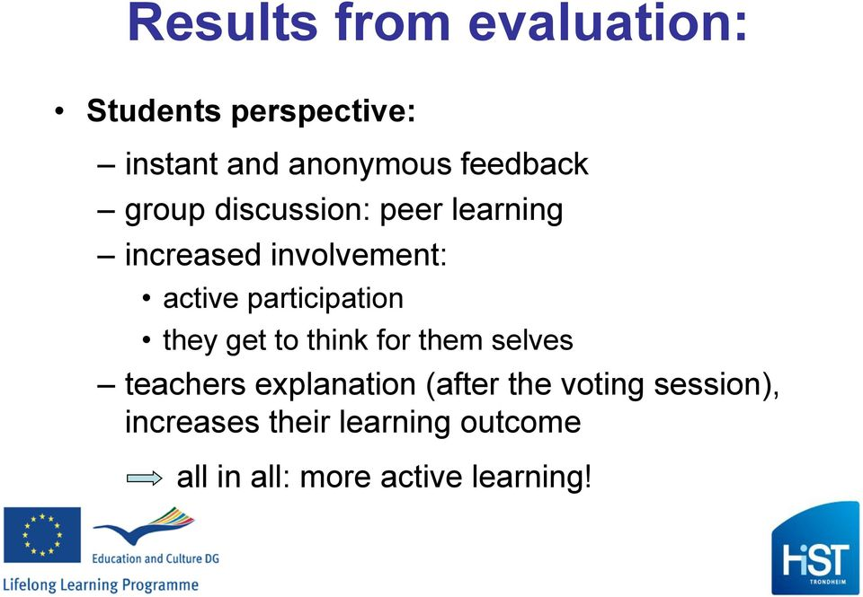 participation they get to think for them selves teachers explanation (after