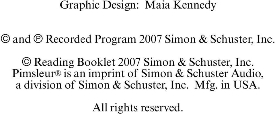 Pimsleur is an imprint of Simon & Schuster Audio, a division