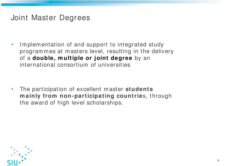 international consortium of universities The participation of excellent master