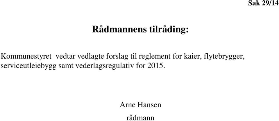 reglement for kaier, flytebrygger,