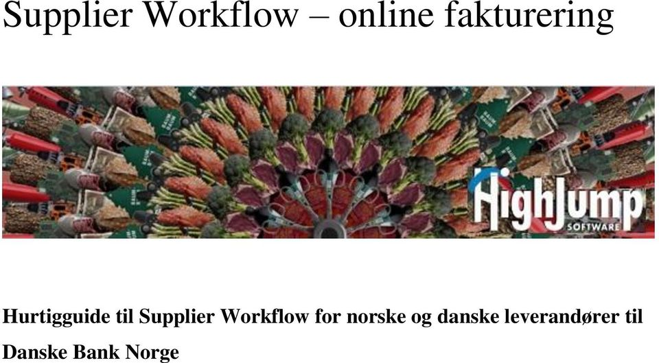 Supplier Workflow for norske og