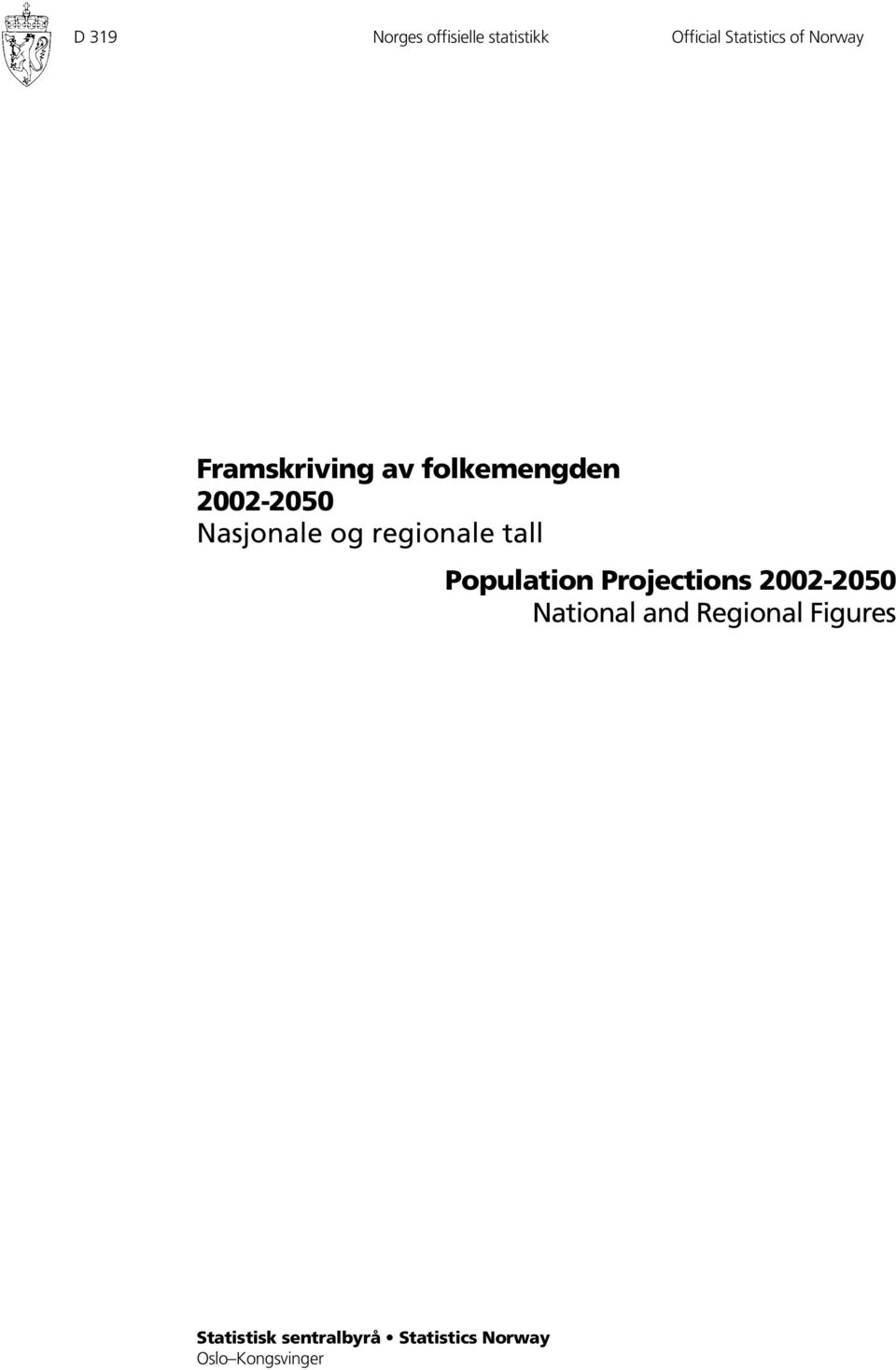 regionale tall Population Projections 2002-2050 National and
