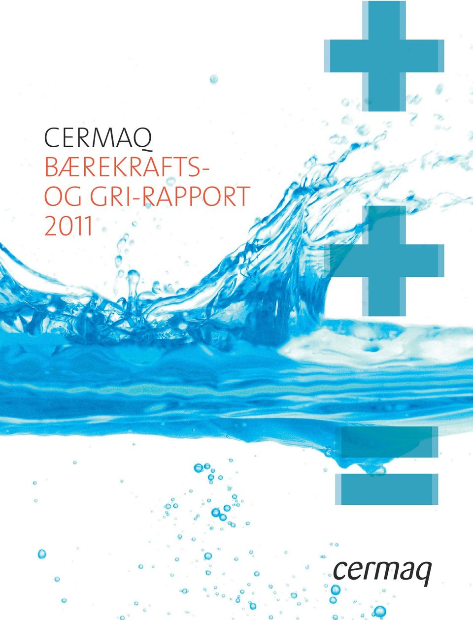CERMAQ GROUP AS