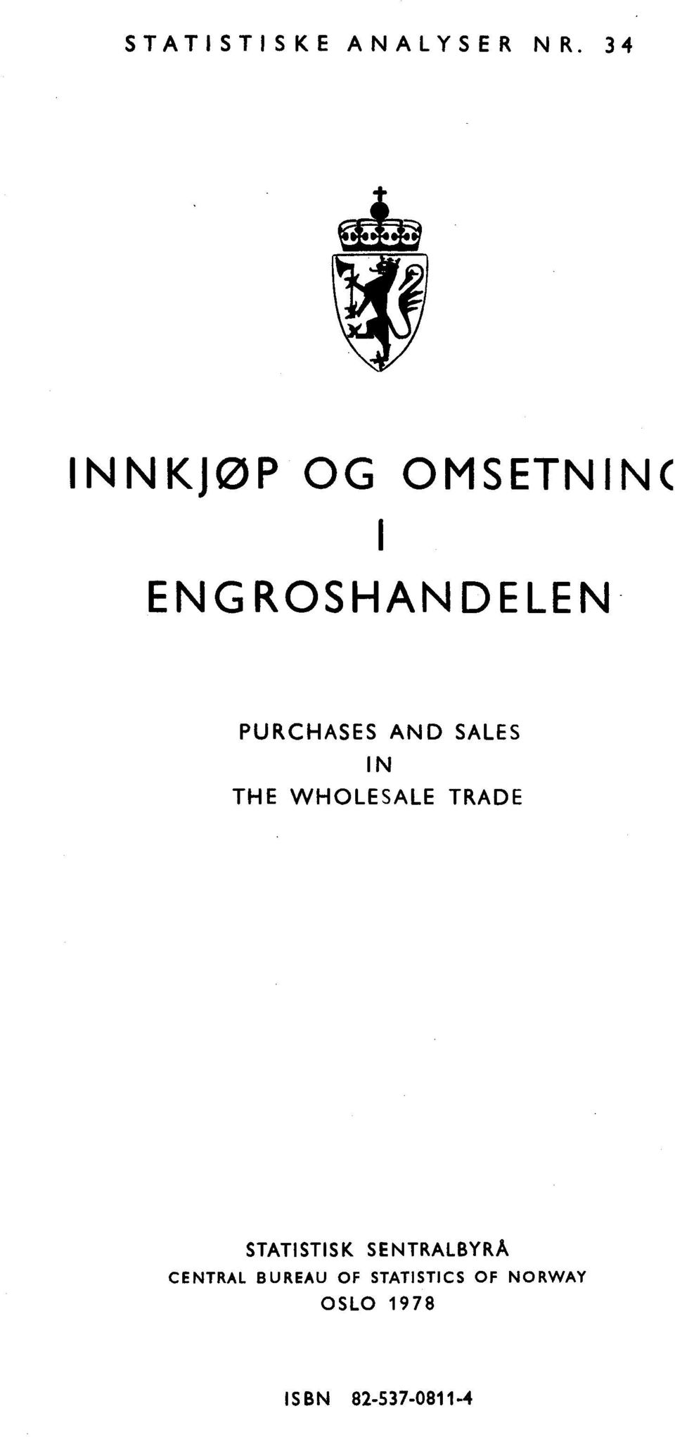 AND SALES IN THE WHOLESALE TRADE STATISTISK