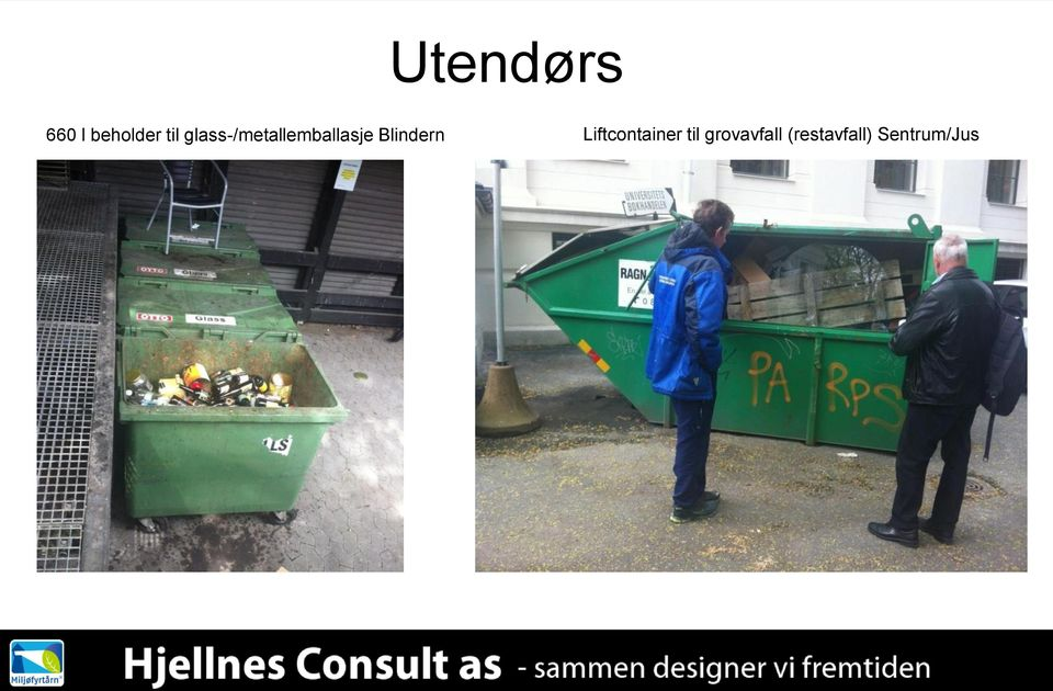 Blindern Liftcontainer til