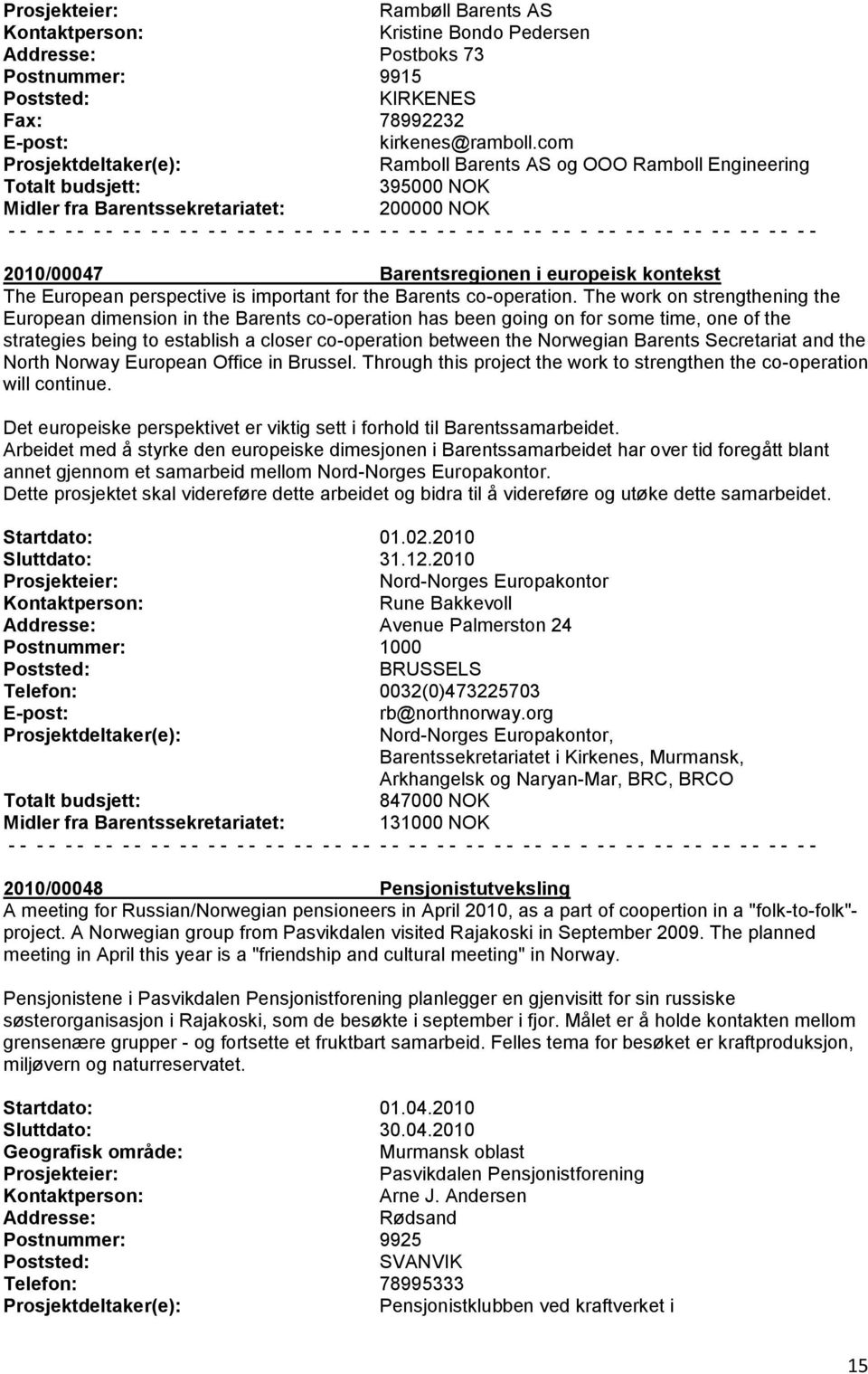 Barents co-operation.