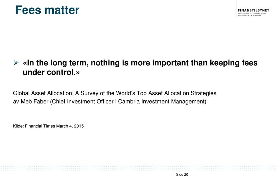 » Global Asset Allocation: A Survey of the World s Top Asset Allocation