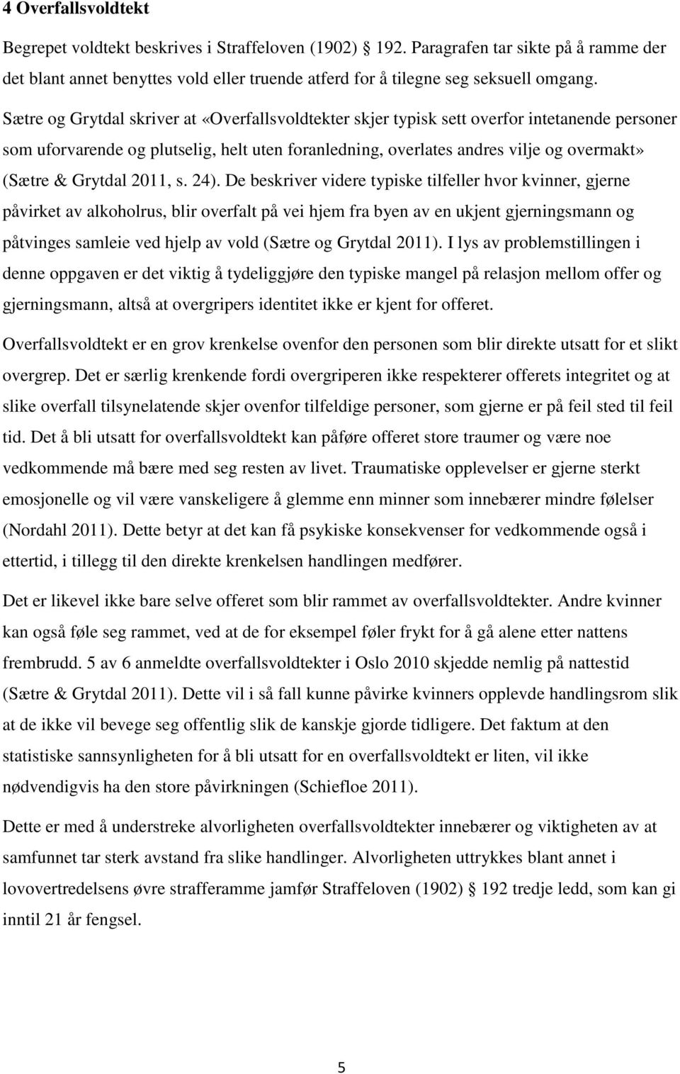 Grytdal 2011, s. 24).