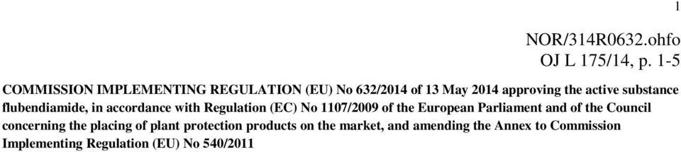 substance flubendiamide, in accordance with Regulation (EC) No 1107/2009 of the European