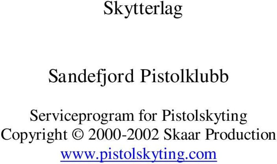 Pistolskyting Copyright