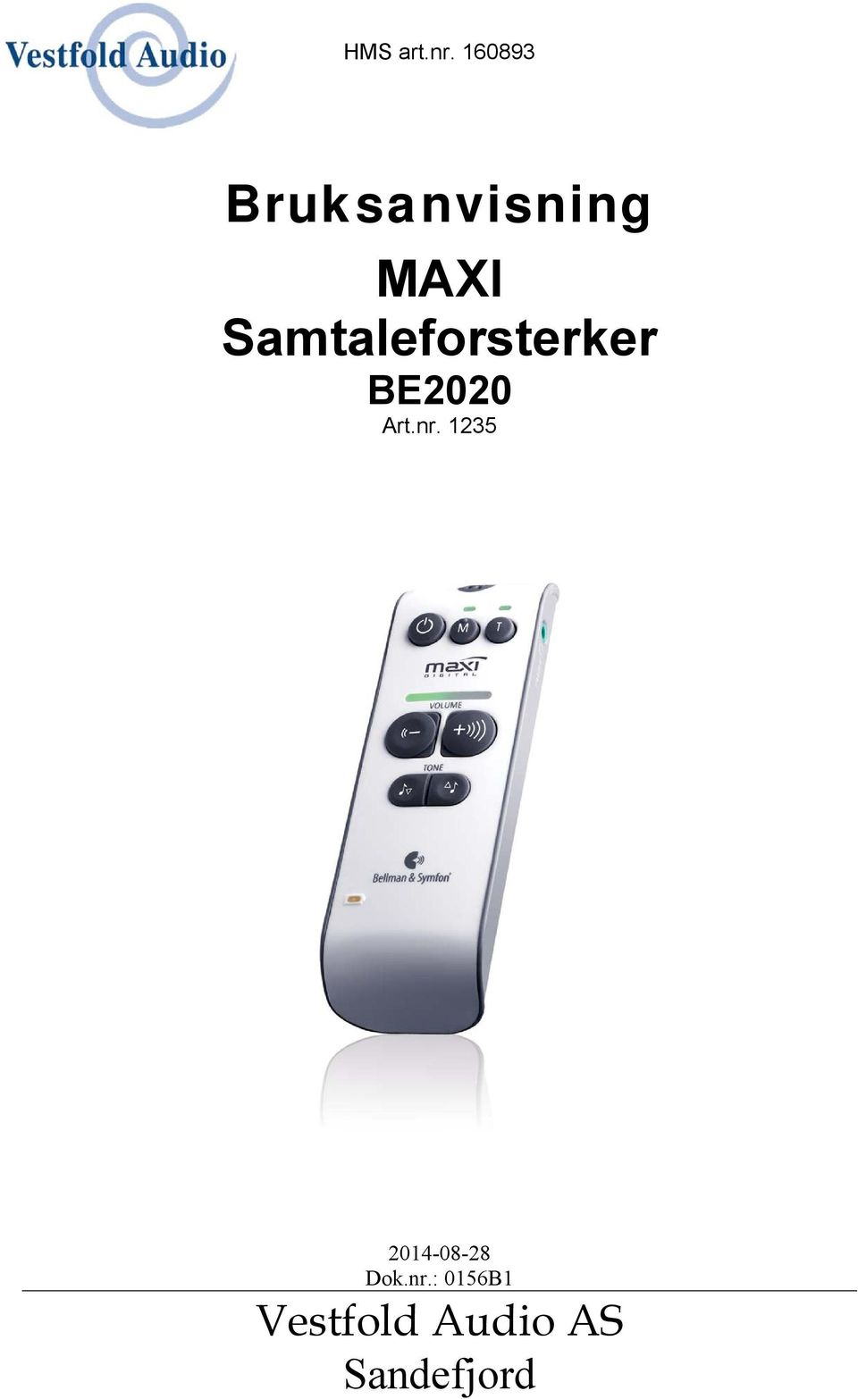 Samtaleforsterker BE2020 Art.nr.