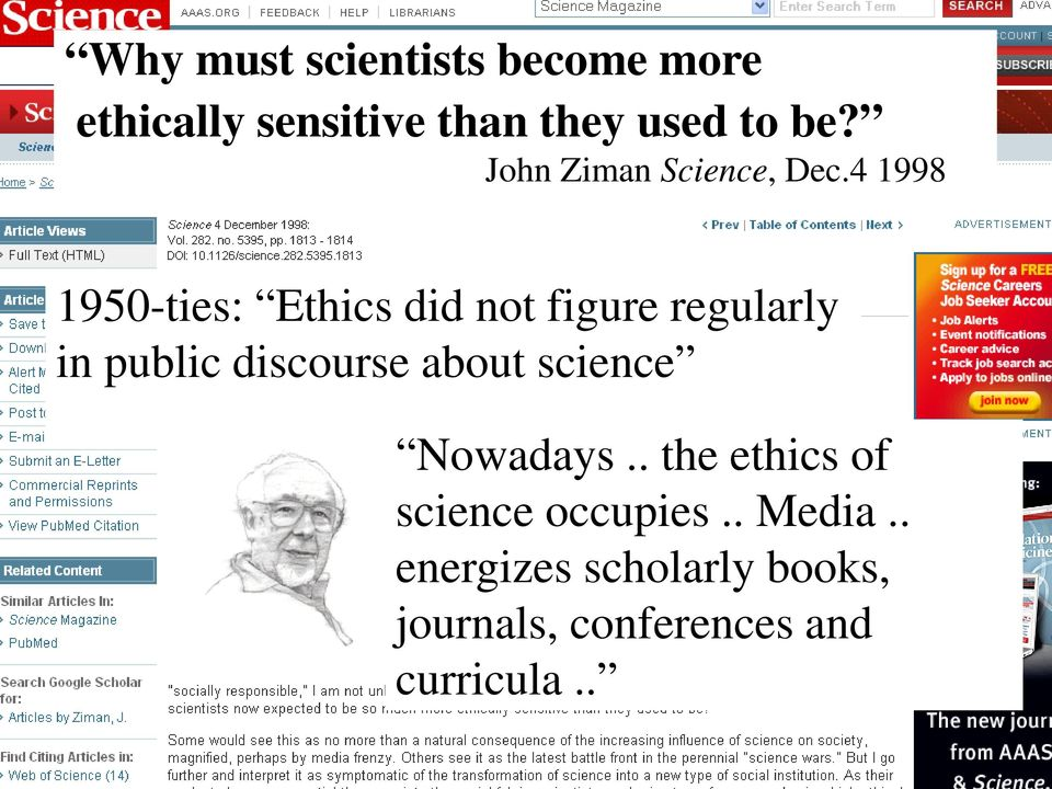 4 1998 1950-ties: Ethics did not figure regularly in public discourse