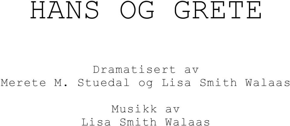 Stuedal og Lisa Smith