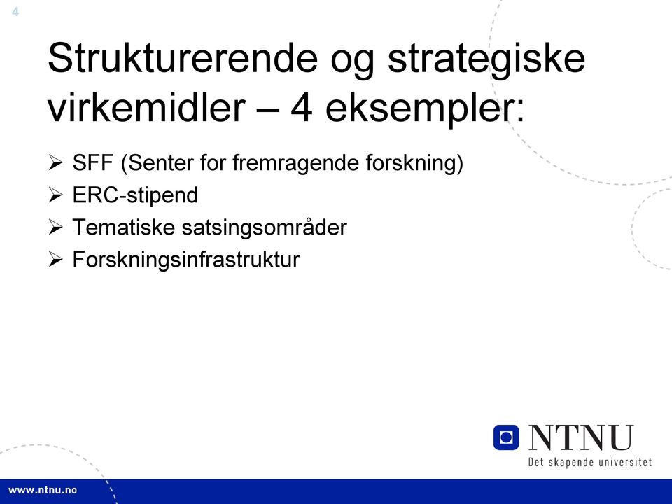 for fremragende forskning) ERC-stipend