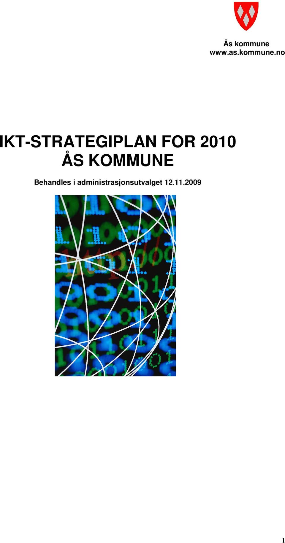 no IKT-STRATEGIPLAN FOR 2010