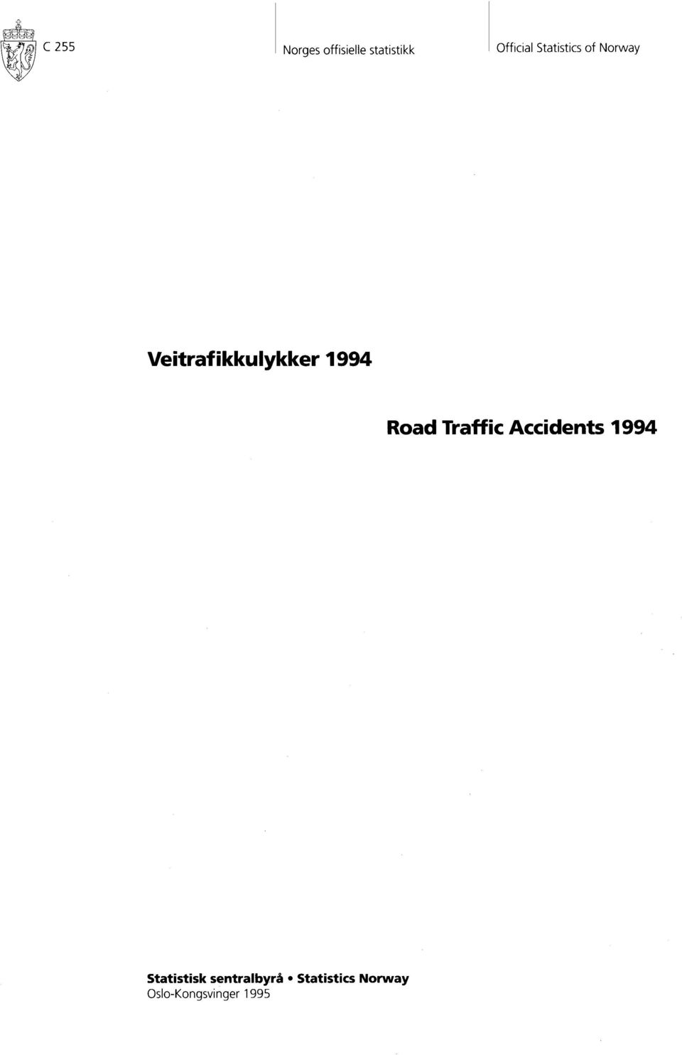 Road Traffic Accidents 1994 Statistisk