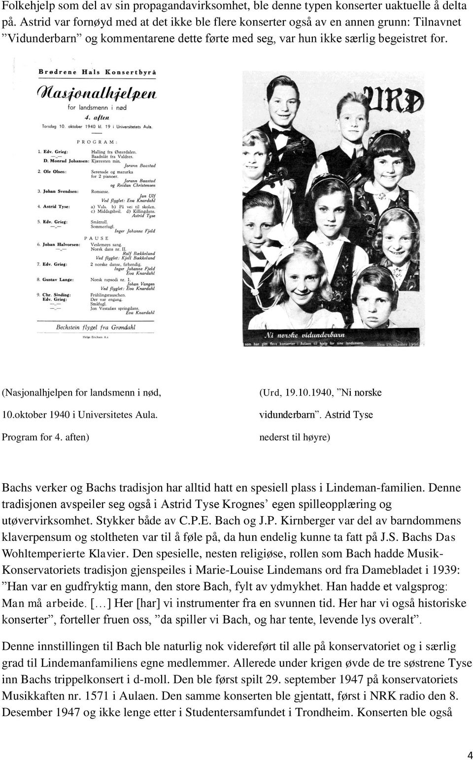 (Nasjonalhjelpen for landsmenn i nød, 10.oktober 1940 i Universitetes Aula. Program for 4. aften) (Urd, 19.10.1940, Ni norske vidunderbarn.