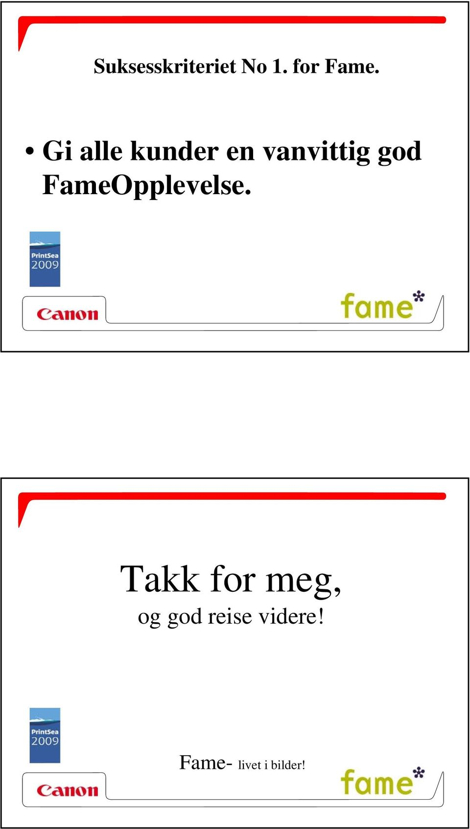 FameOpplevelse.