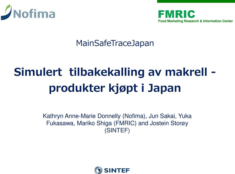 produkter kjøpt i Japan Kathryn Anne-Marie Donnelly