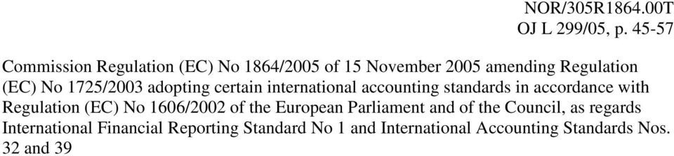 1725/2003 adopting certain international accounting standards in accordance with Regulation (EC)