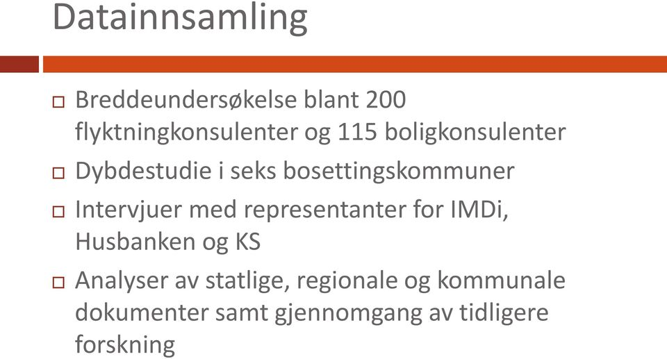 med representanter for IMDi, Husbanken og KS Analyser av statlige,