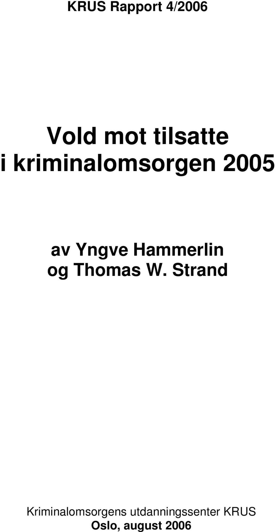 Hammerlin og Thomas W.