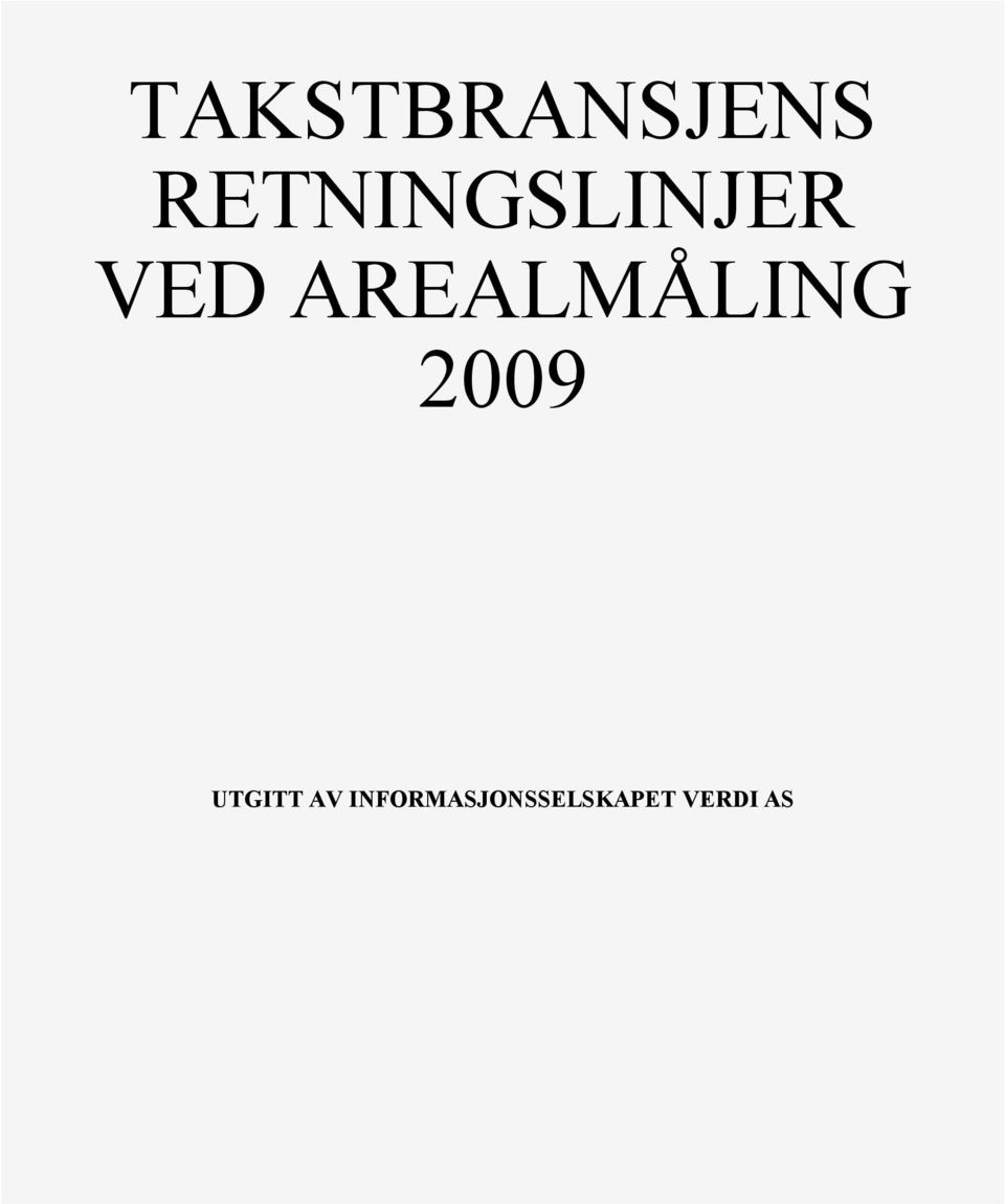 AREALMÅLING 2009